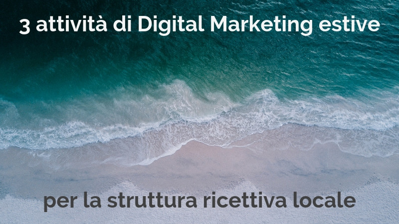 Strategie di Digital Marketing estive per il tursimo