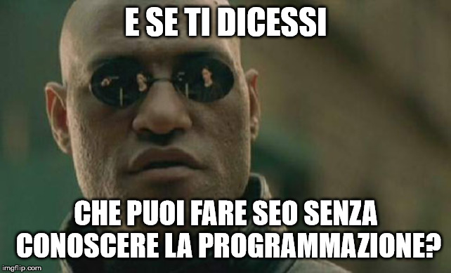 Meme Morpheus del film Matrix sulla SEO