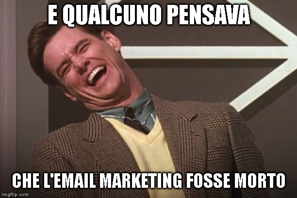 e qualcuno pensava che l'email marketing fosse morto :D