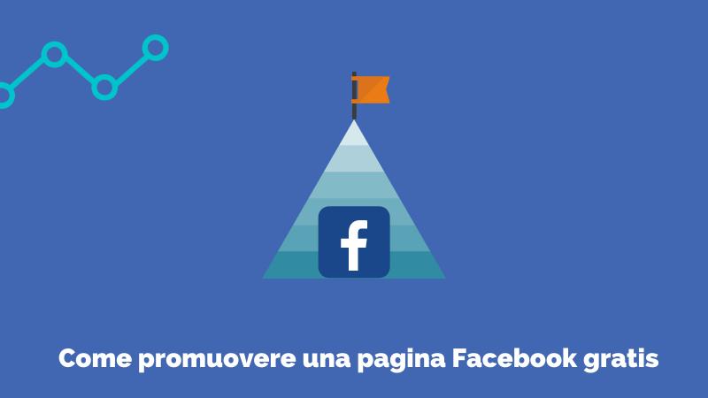come promuovere una pagina facebook gratis