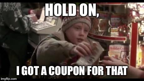 Fermo, ho un coupon per questo!